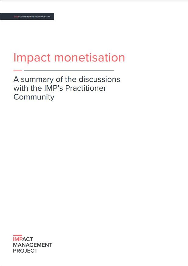 インパクトの金銭価値換算 ー IMP実践者コミュニティの議論のまとめより|Impact Monetisation – A summary of the discussions with the IMP's Practitioner Community